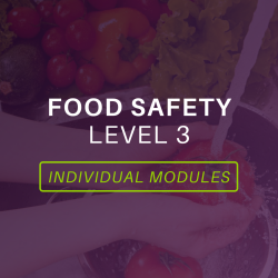 Food Safety Level 3 Modules
